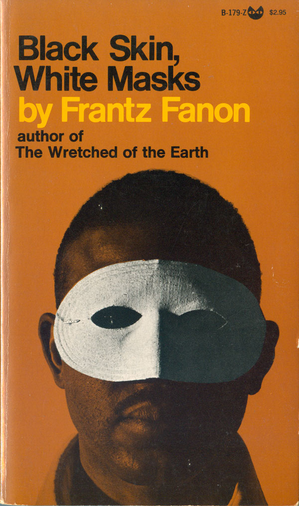 "essays on black skin white masks Free frantz fanon papers, essays in frantz fanon's story of ""black skin white masks"" he speaks about his various experiences living as an educated black."