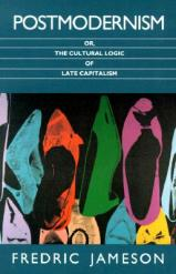 Postmodernism,_or_the_Cultural_Logic_of_Late_Capitalism