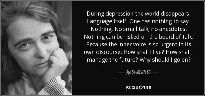 quote-during-depression-the-world-disappears-language-itself-one-has-nothing-to-say-nothing-kate-millett-61-50-55