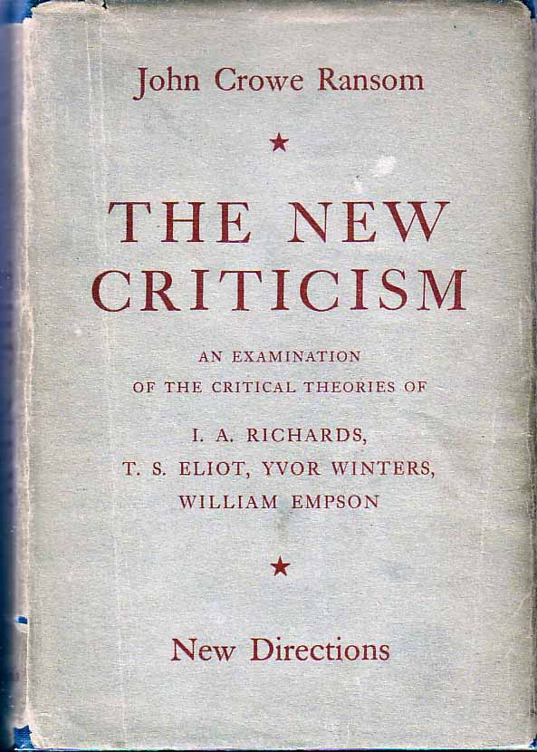 The New Criticism Of Jc Ransom Literary Theory And Criticism Notes