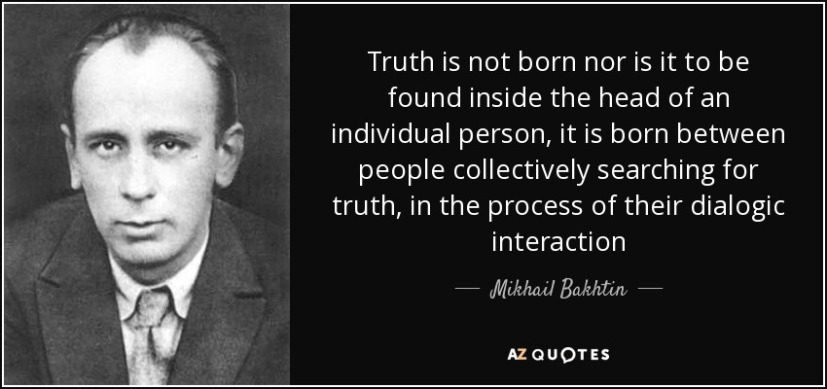 quote-truth-is-not-born-nor-is-it-to-be-found-inside-the-head-of-an-individual-person-it-is-mikhail-bakhtin-69-22-10
