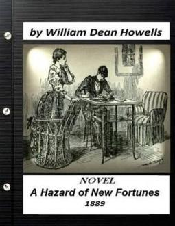 a-hazard-of-new-fortunes-1889-a-novel-by-william-dean-howells-world-s-classic